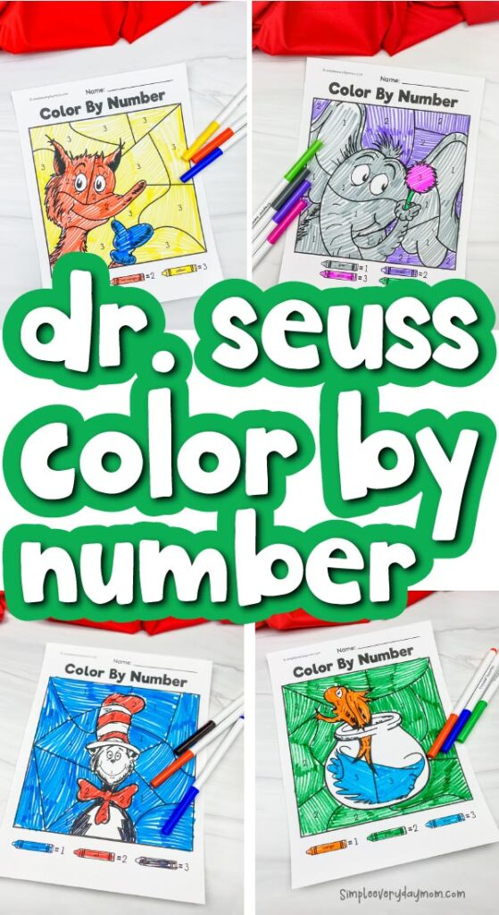 Dr. Seuss color by number printables image collage with the words Dr. Seuss Color By Number in the middle
