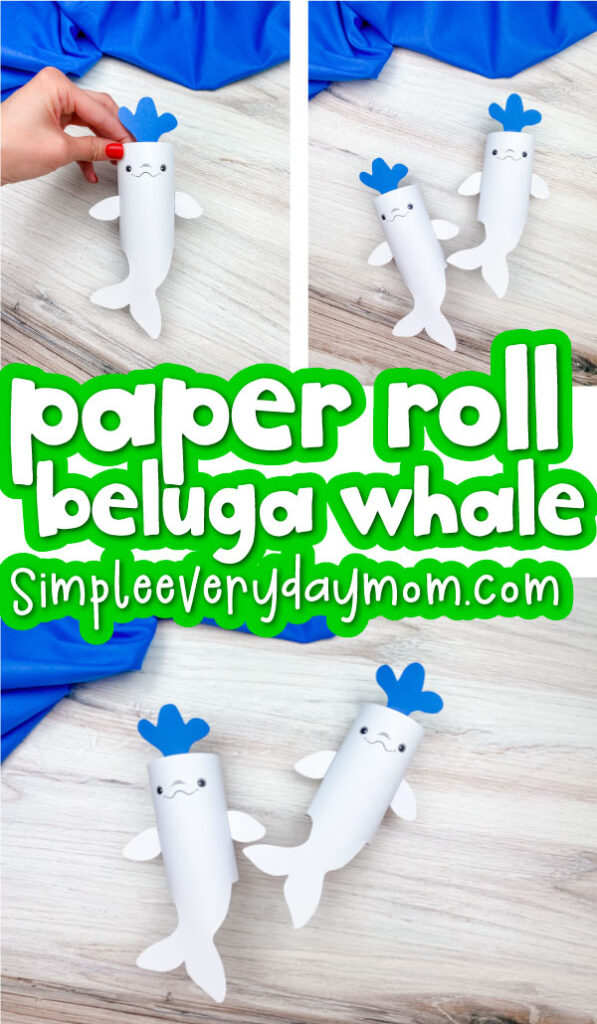 toilet paper roll beluga craft image collage with the words paper roll beluga whale in the middle