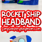 rocket headband craft image collage with the words rocket ship headband in the middle