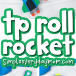 toilet paper roll rocket craft image collage with the words tp roll rocket in the middle