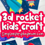 3d rocket craft image collage with the words 3d rocket kids craft in the middle