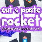 cut and paste rocket craft image collage with the words cut & paste rocket in the middle