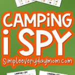 camping i spy printables mockup with the words camping i spy in the middle