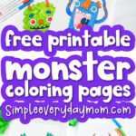 monster coloring pages image collage with the words free printable monster coloring pages in the middle