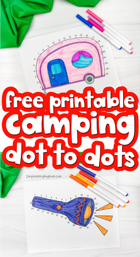 camping dot to dots image collage with the words free printable camping dot to dots in the middle