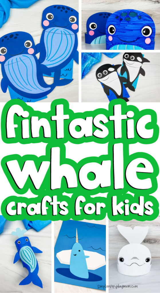 whale craft image collage with the words fintastic whale crafts for kids in the middle