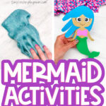 mermaid activities for kids image collage with the words mermaid activities for kids in the middle
