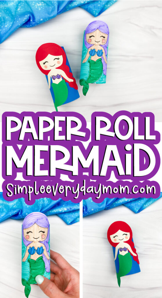 toilet paper roll mermaid craft image collage with the words paper roll mermaid in the middle