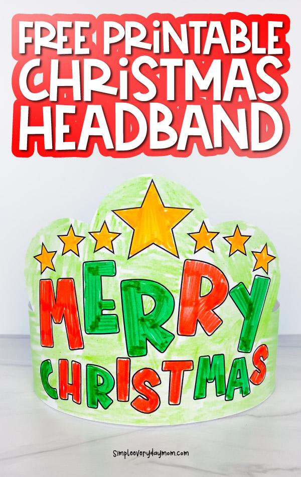 printable Christmas headband image collage with the words free printable Christmas headband at the top
