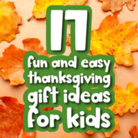 fall leaf background with the words fun and easy Thanksgiving gift ideas for kids