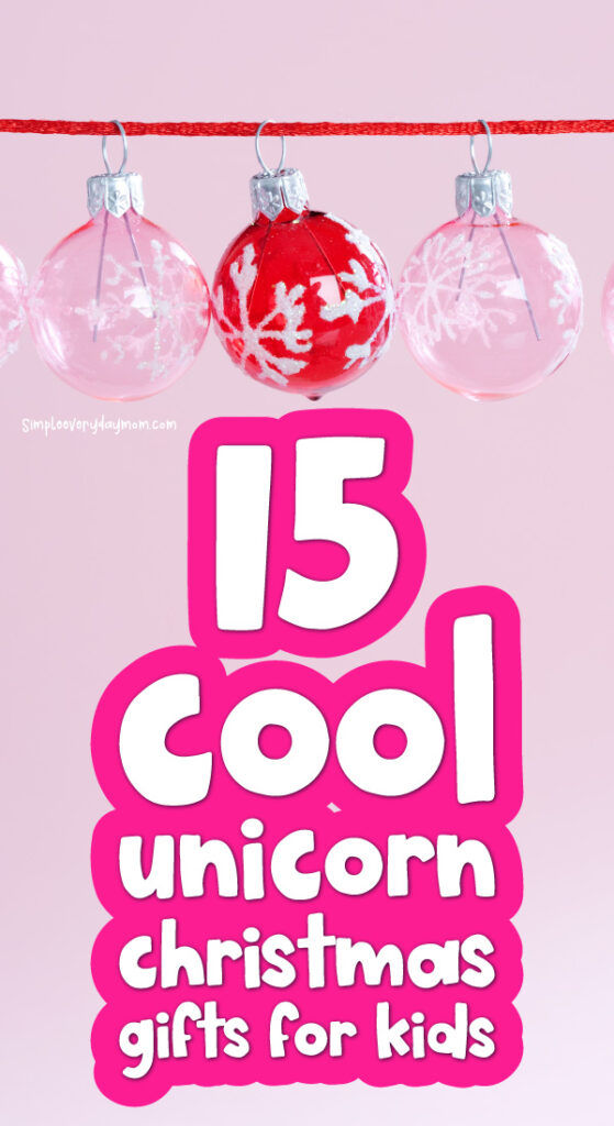 pink christmas scene with the words 15 cool unicorn christmas gifts for kids