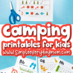 camping worksheet image collage with the words camping printables for kids in the middle