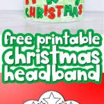 printable Christmas headband image collage with the words free printable Christmas headband in the middle