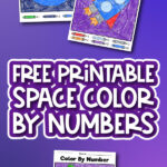 space color by number printables with the words free printable space color by numbers in the middle