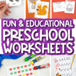 preschool worksheet image collage with the words fun and educational preschool worksheets in the middle
