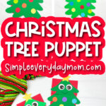 Christmas tree paper bag puppet craft image collage with the words christmas tree puppet in the middle