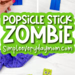 Zombie Popsicle Stick Craft [Free Template]