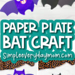 paper plate bat craft image collage with the words paper plate bat craft