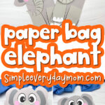 paper bag elephant craft image collage with the words paper bag elephant