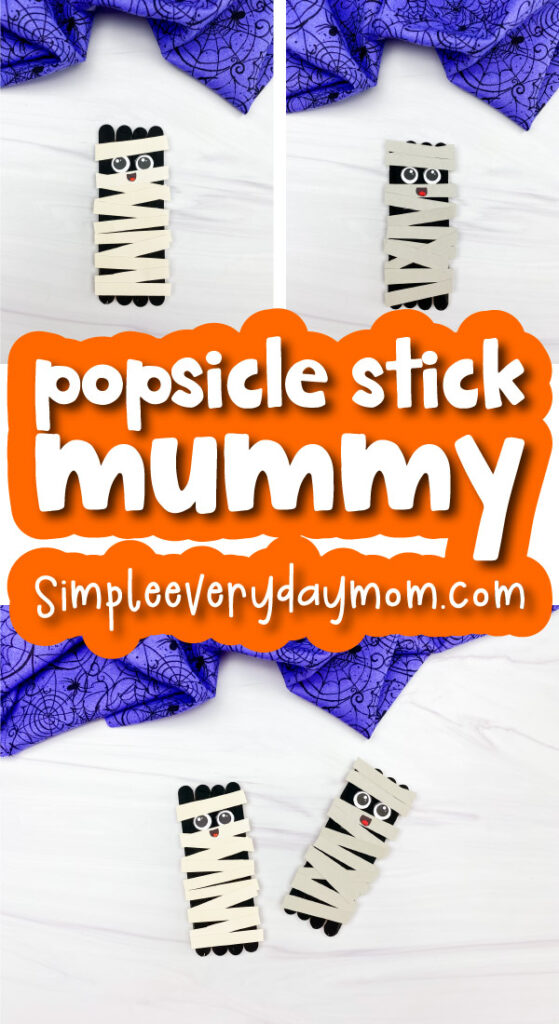 mummy popsicle stick craft image collage with the words popsicle stick mummy