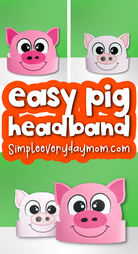 pig headband craft image collage with the words easy pig headband