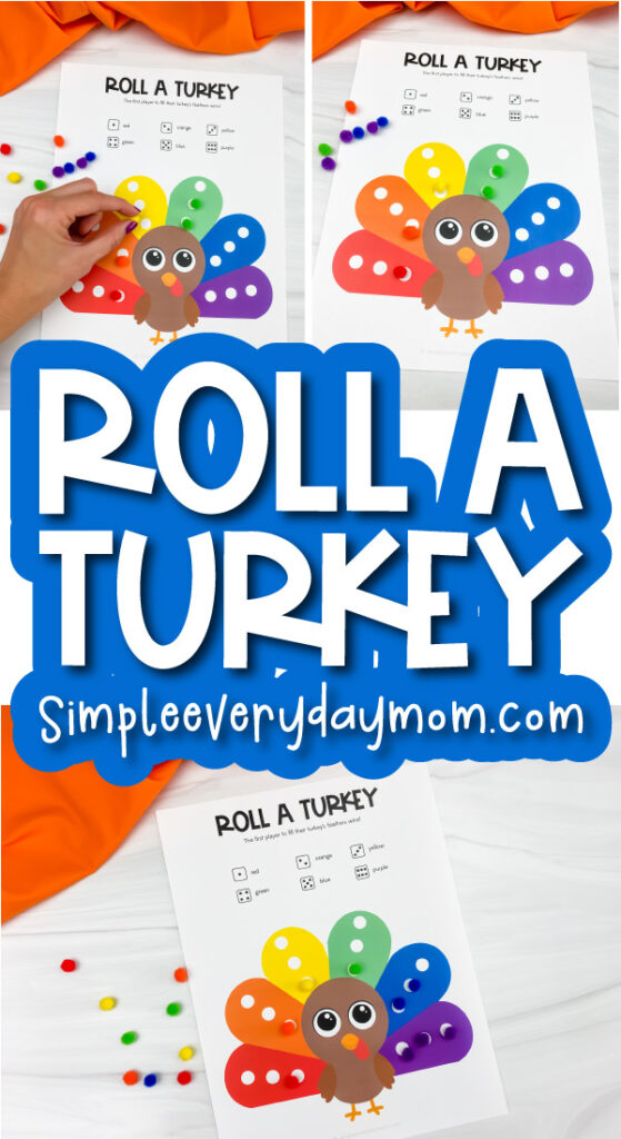 roll a turkey printable game image collage with the words roll a turkey