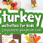 turkey activities for kids image collage with the words turkey activities for kids