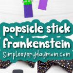 Frankenstein popsicle stick craft image collage with the words popsicle stick Frankenstein