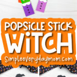 witch popsicle stick craft image collage with the words popsicle stick witch