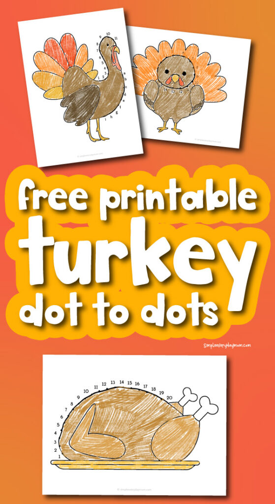 turkey dot to dot mockup with the words free printable turkey dot to dots