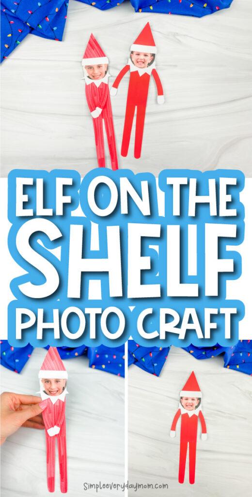 elf on the shelf photo craft image collage with the words elf on the shelf photo craft