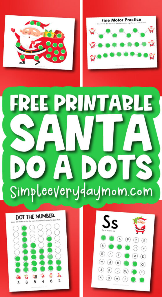 Santa do a dot printables with the words free printable Santa do a dots