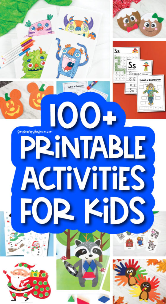 printable kids activities image collage with the words 100+ printable activities for kids
