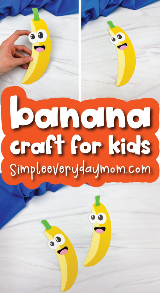 banana craft image collage with the words banana craft for kids